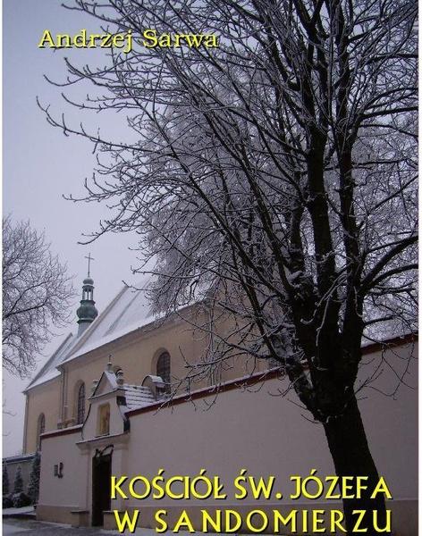 Kościół św. Józefa w Sandomierzu. Krótka informacja
