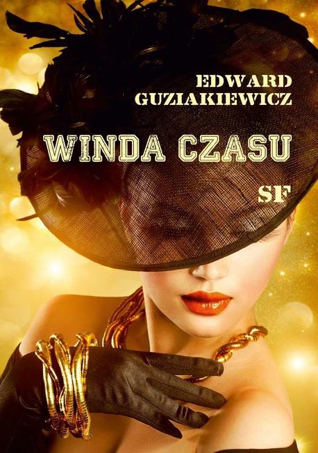 Winda czasu - Edward Guziakiewicz