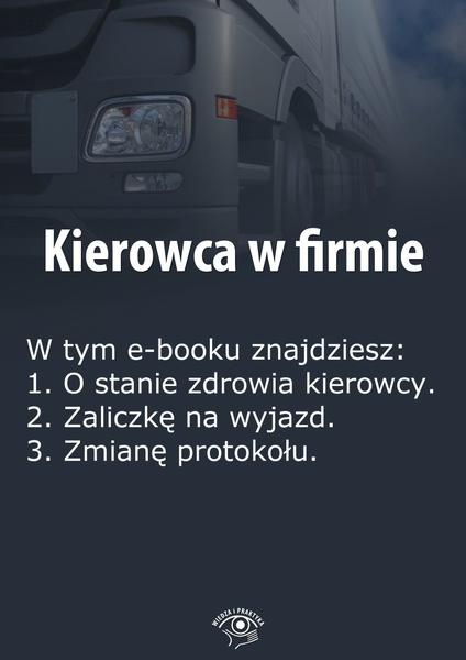 Kierowca w firmie. Wydanie czerwiec 2014 r.