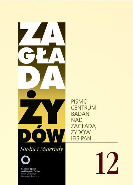 Zagłada Żydów. Studia i Materiały nr 12 R. 2012