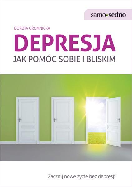 Samo Sedno - Depresja. Jak pomóc sobie i bliskim