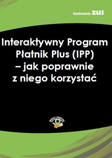 Interaktywny Program Płatnik (IPP) – instrukcja dla płatników składek
