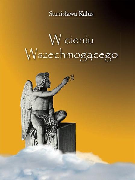 W cieniu Wszechmogącego. In the Shadow of the Almighty God