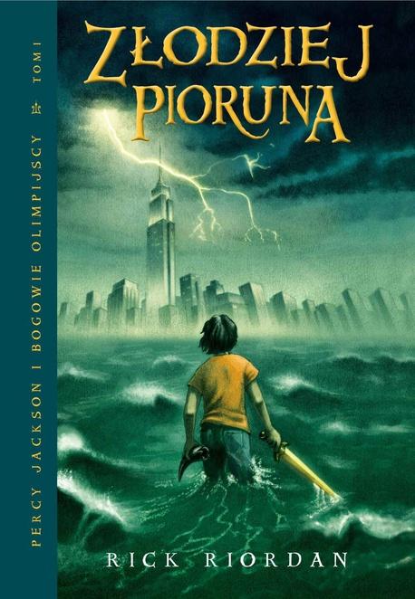 Złodziej Pioruna. Tom I Percy Jackson i Bogowie Olimpijscy - Rick Riordan