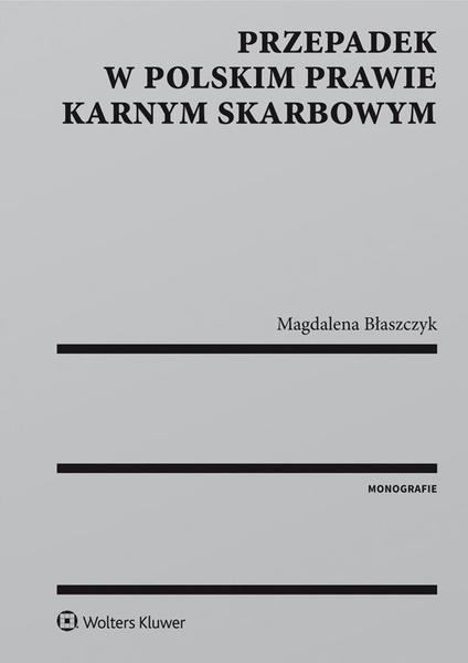 Przepadek w polskim prawie karnym skarbowym