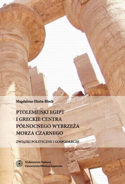 Ptolemejski Egipt i greckie centra północnego wybrzeża Morza Czarnego
