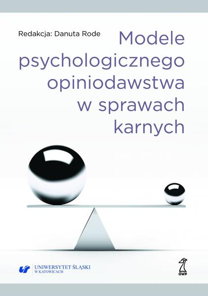 Modele psychologicznego opiniodawstwa w sprawach karnych