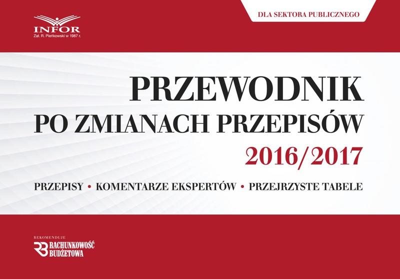 Przewodnik po zmianach przepisów 2016/2017 dla sektora publicznego