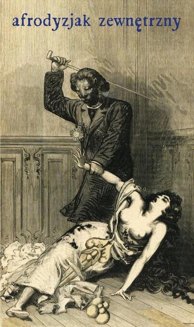 Afrodyzjak zewnętrzny albo Traktat o biczyku - François-Amédée Doppet