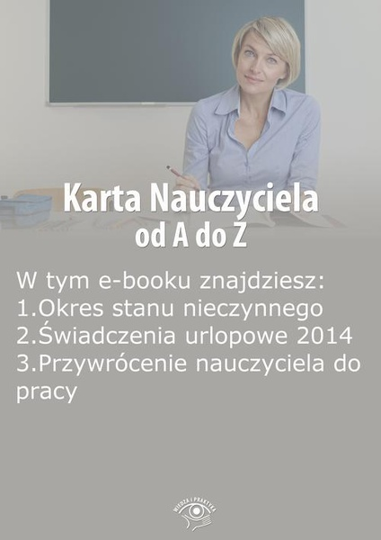 Karta Nauczyciela od A do Z, wydanie lipiec 2014 r.