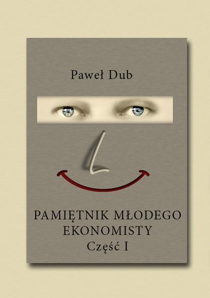 Pamiętnik młodego ekonomisty, część 1