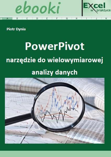 PowerPivot narzędzie do wielowymiarowej analizy danych