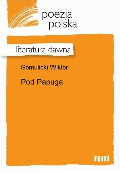 Pod Papugą