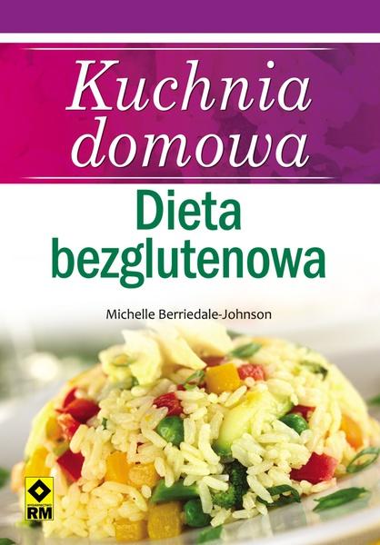 Kuchnia domowa dieta bezglutenowa