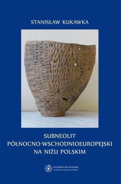 Subneolit północno-wschodnioeuropejski na Niżu Polskim