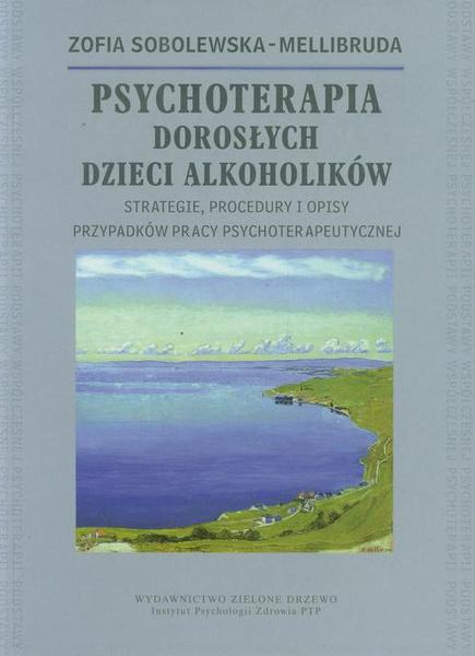 Psychoterapia Dorosłych Dzieci Alkoholików