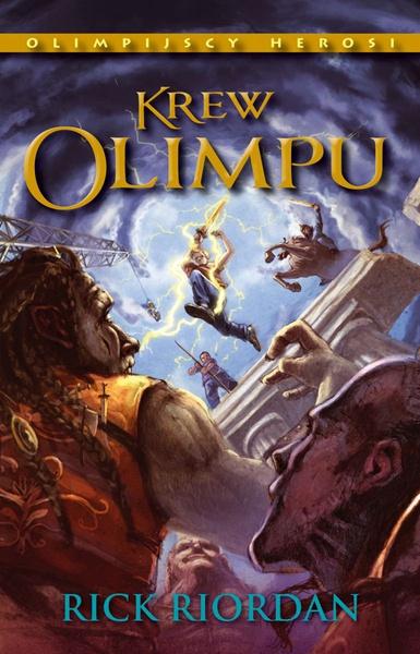 Krew Olimpu. Tom V Olimpijscy herosi
