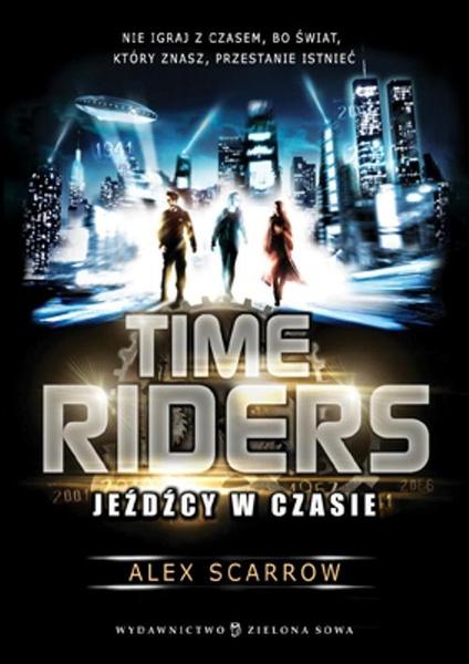 Time Riders Jeźdźcy w czasie