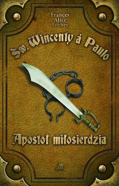 Św. Wincenty á Paulo Apostoł Miłosierdzia