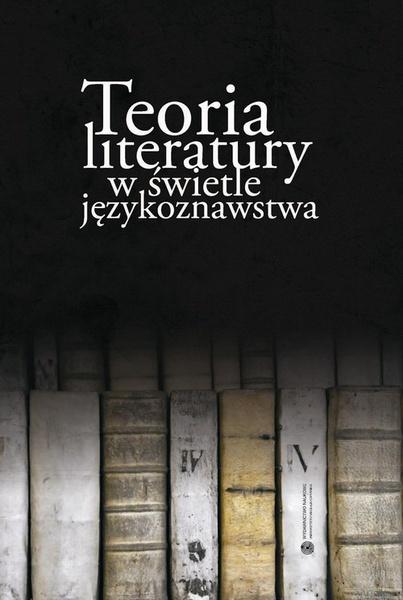 Teoria literatury w świetle językoznawstwa