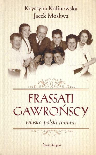 Frassati Gawrońscy. Włosko-polski romans