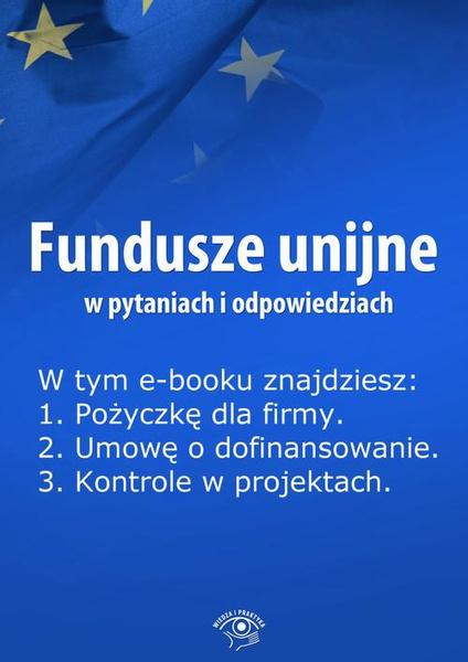 Fundusze unijne w pytaniach i odpowiedziach, wydanie kwiecień 2014 r. (Ebook)
