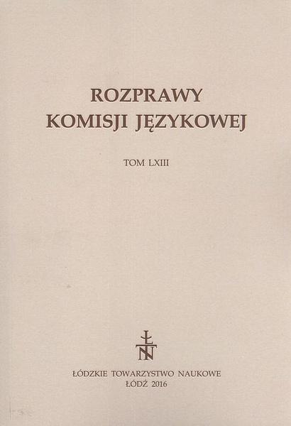 Rozprawy Komisji Językowej t. 63