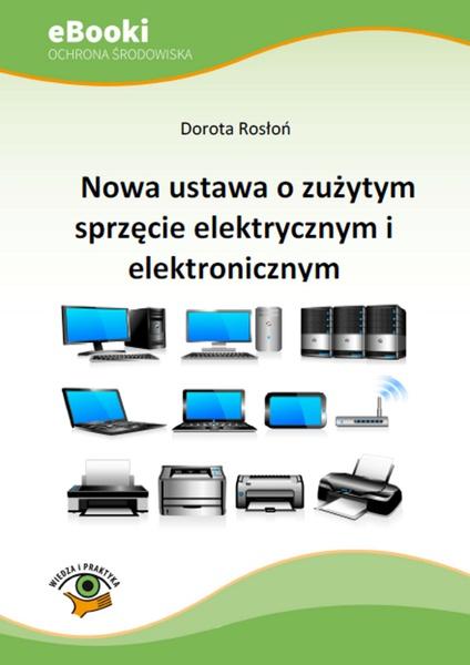 Nowa ustawa o zużytym sprzęcie elektrycznym i elektronicznym
