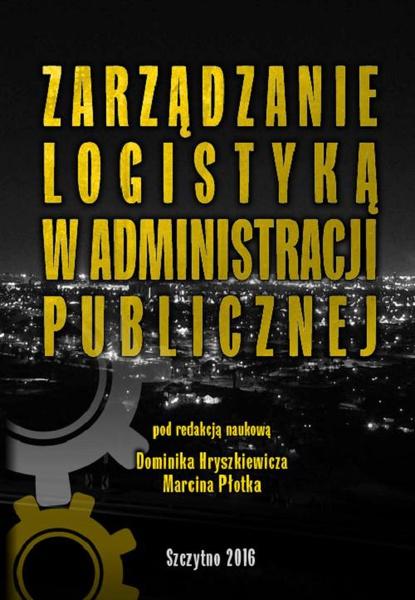 Zarządzanie logistyką w administracji publicznej