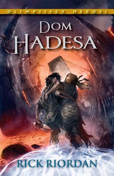 Dom Hadesa. Tom IV Olimpijscy herosi
