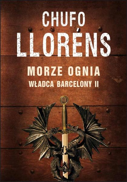 Władca Barcelony II: Morze ognia