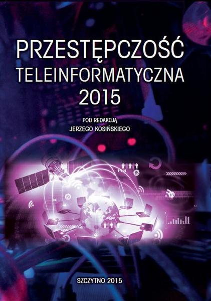 Przestępczość teleinformatyczna 2015