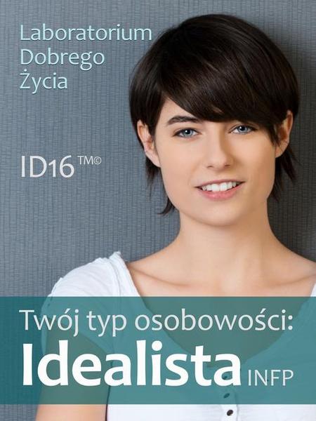 Twój typ osobowości: Idealista (INFP)