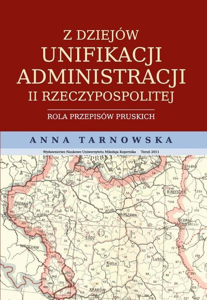 Z dziejów unifikacji administracji II Rzeczypospolitej
