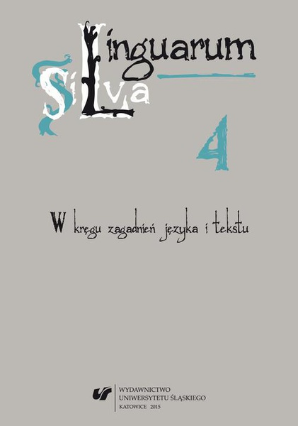 Linguarum Silva. T. 4: W kręgu zagadnień języka i tekstu
