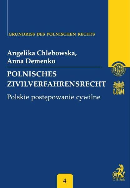 Polnisches Zivilverfahrensrecht. Polskie postępowanie cywilne. Band 4