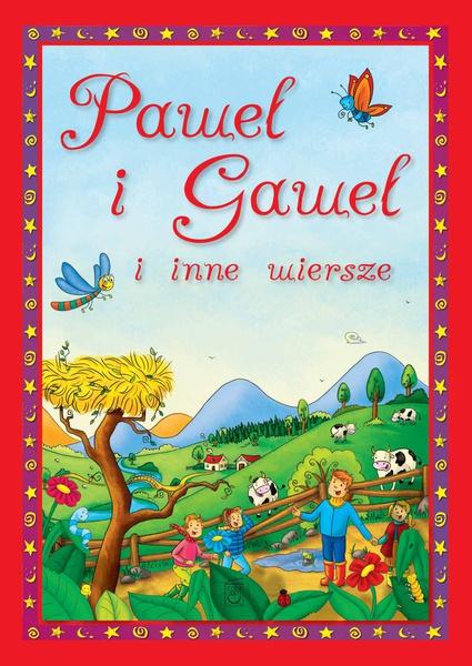 Paweł i Gaweł i inne wiersze