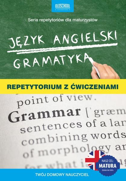 Język angielski. Gramatyka. Repetytorium z ćwiczeniami. eBook