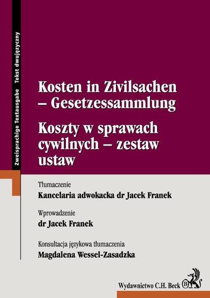 Koszty w sprawach cywilnych - zestaw ustaw Kosten in Zivilsachen - Gesetzessammlung