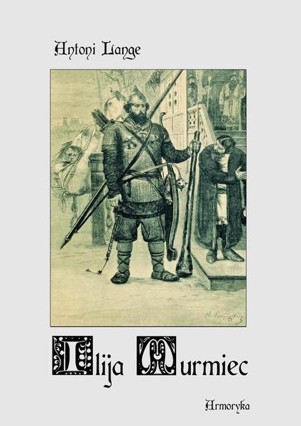 Ilija Muromiec. Na motywach staroruskiej średniowieczne byliny