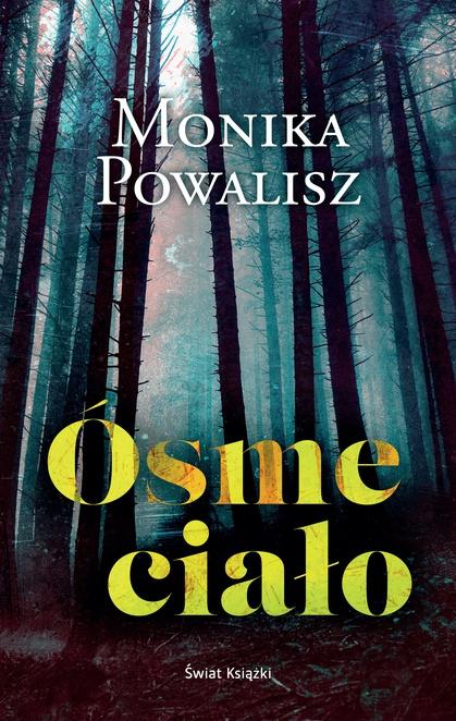 Ósme ciało - Monika Powalisz