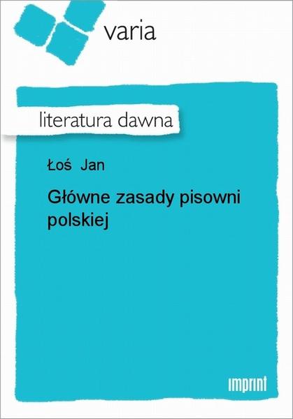 Główne Zasady Pisowni Polskiej