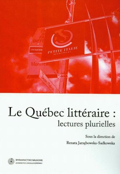 Le Quebec litteraire. Lectures plurielles