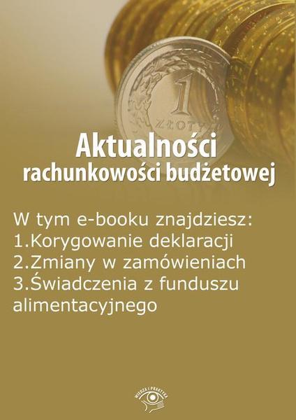 Aktualności rachunkowości budżetowej, wydanie maj 2016 r.
