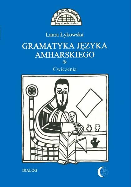 Gramatyka języka amharskiego. Ćwiczenia