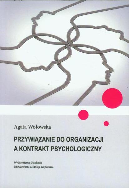 Przywiązanie do organizacji a kontrakt psychologiczny