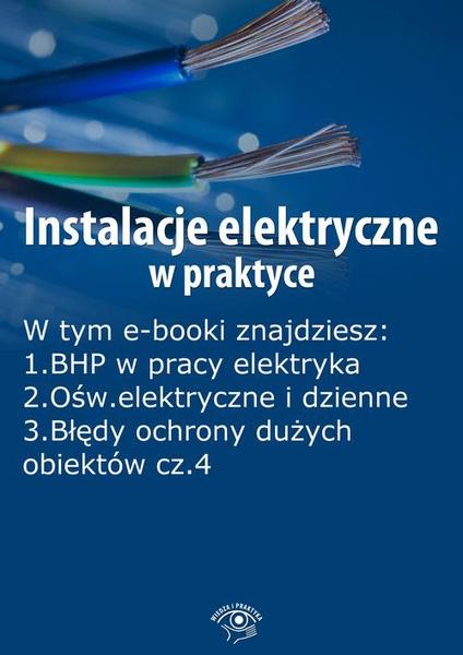 Instalacje elektryczne w praktyce, wydanie maj 2014 r.