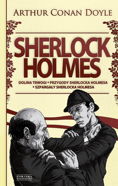 Sherlock Holmes T.2: Dolina trwogi. Przygody Sherlocka Holmesa. Szpargały Sherlocka Holmesa DODRUK