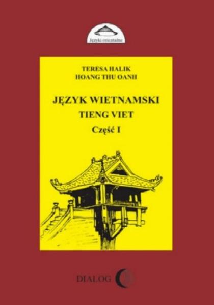 Język wietnamski Tieng Viet część I