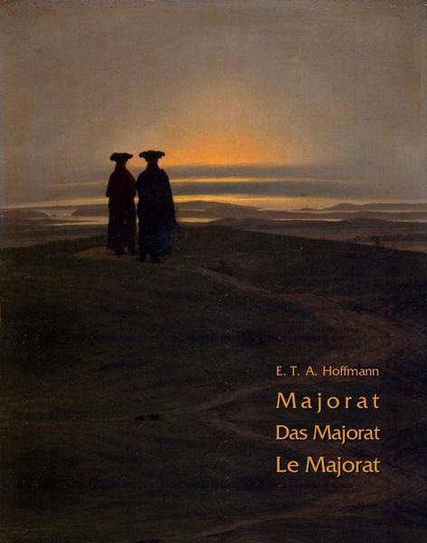 Majorat - Das Majorat - Le Majorat